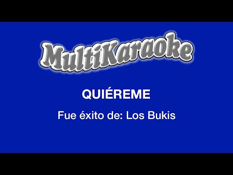 Multi Karaoke - Quiereme