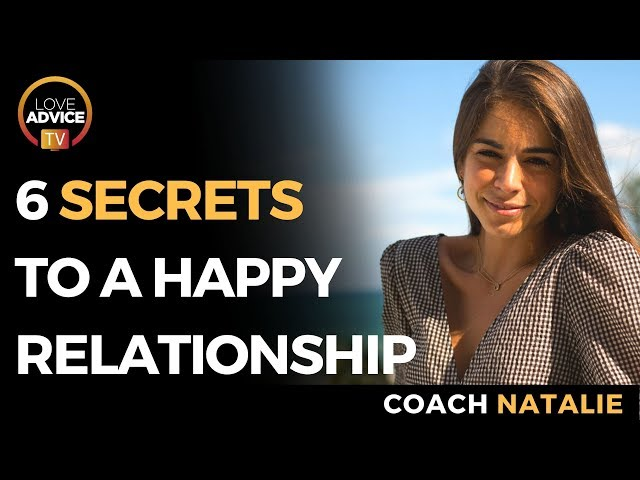 Secrets To A Happy Relationship | 6 TIPS To Improve Your Relationship