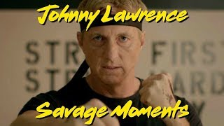 Johnny Lawrence Savage Moments (Part 1)