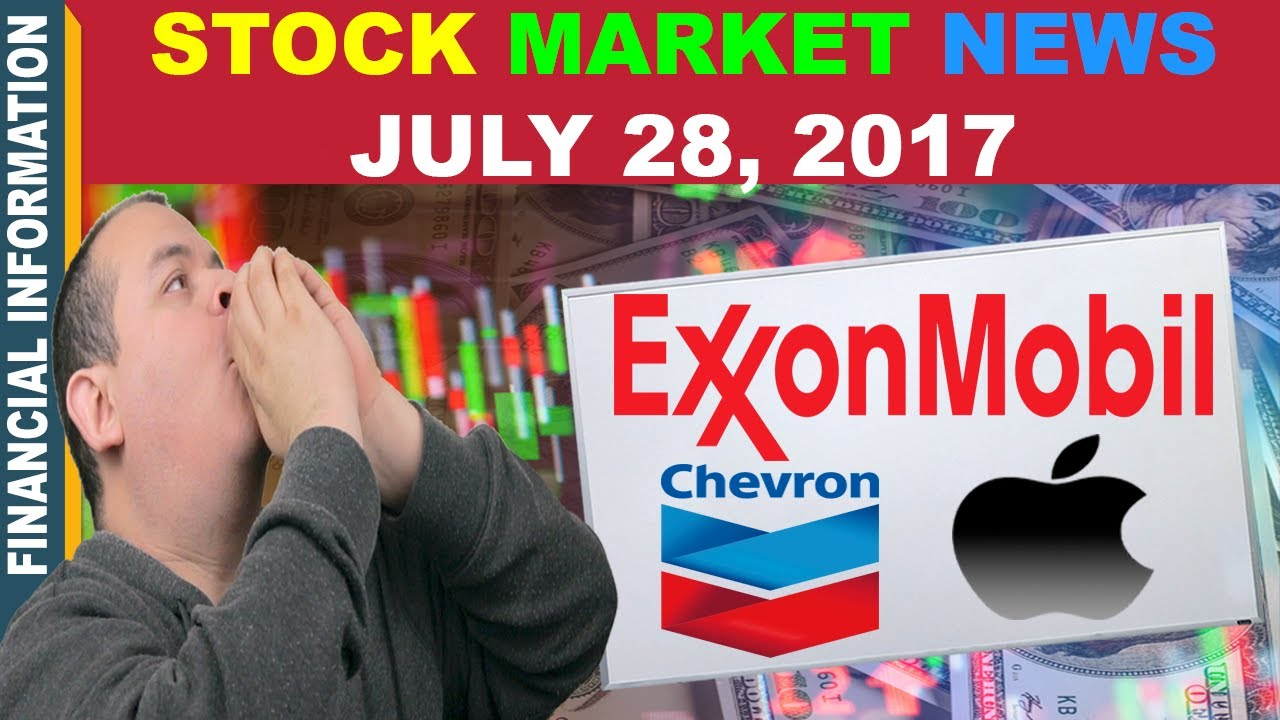 Stock market news exxon mobil chevron apple amazon july 28 stock market news exxon mobil chevron apple amazon july 28 2017 buycottarizona Gallery