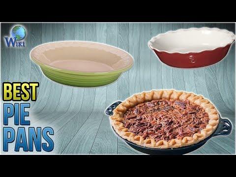 10 Best Pie Pans 2018