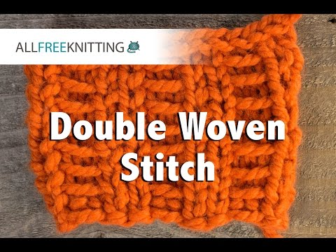 How To: Double Woven Stitch