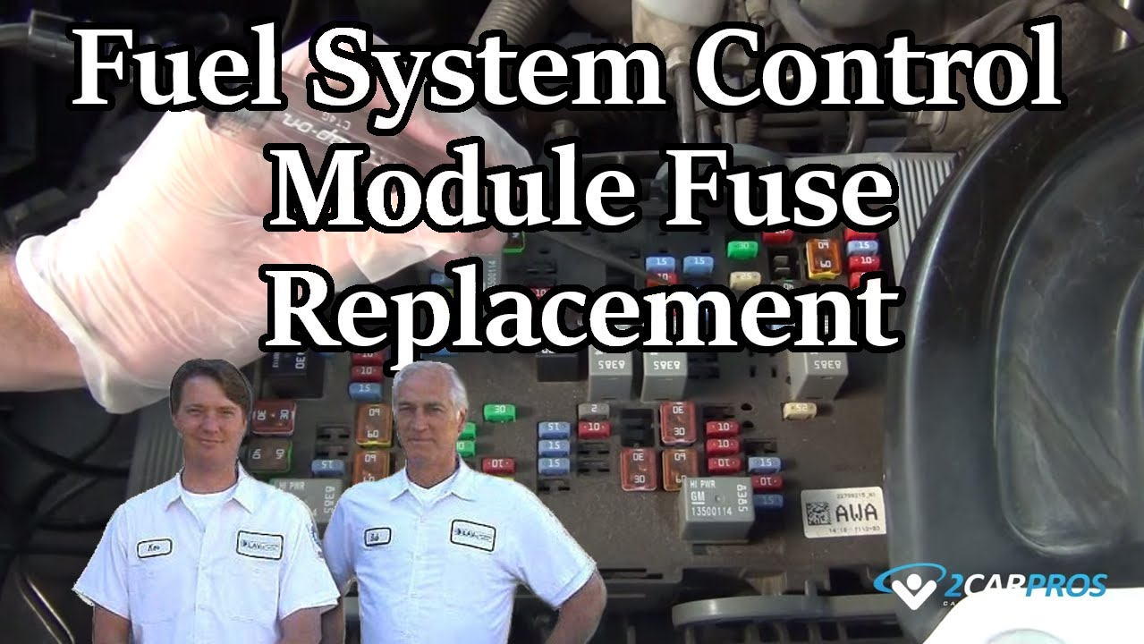 Fuel System Control Module Fuse Replacement Youtube 2000 Silverado Pump