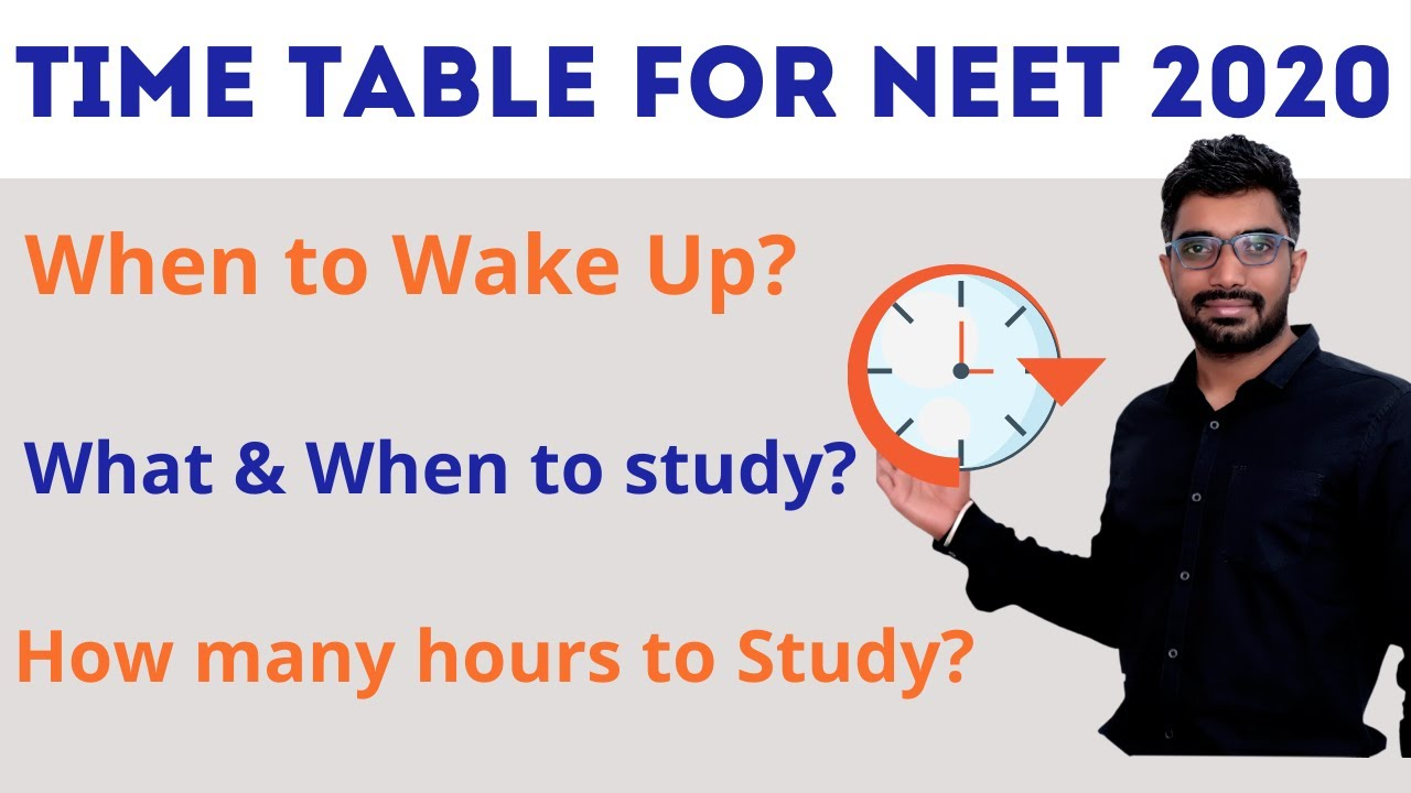 Time Table for NEET 2020 Preparation & Study Plan PDF| Best Study Tips – How to make Time Table