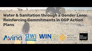 Webinar: Water & Sanitation through a Gender Lens: Reinforcing Commitments in OGP Action Plans