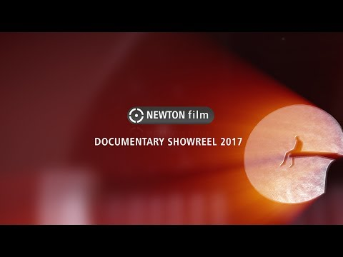 NEWTON film | showreel 2017 demo reel | creative documentary production
