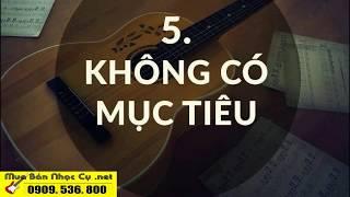 10 sai lầm cần tránh khi tự học Guitar [GTALK #18]