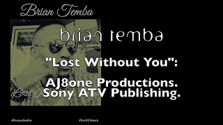 Brian Temba-Lost Without You (Official Video)