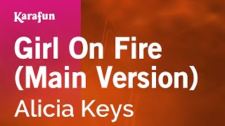 Karaoke Girl On Fire Main Version Alicia Keys