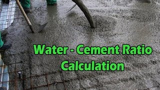 How To Calculate Water To Cement Ratio For Concrete
