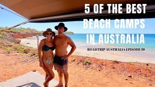 5 OF THE BEST BEACH CAMPS IN AUSTRALIA   Vanlife Adventure in West Oz   ROAD TRIP AUSTRALIA EP. 19  