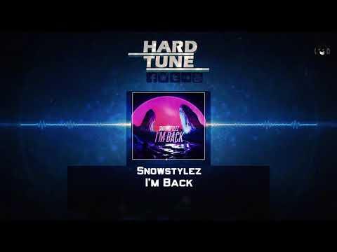 Snowstylez - I'm Back (HQ Free)