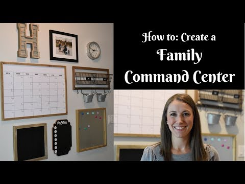 How to: Create a FAMILY COMMAND CENTER