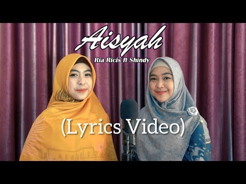 ria-ricis---aisyah-istri-rasulullah-(lyrics-video)-ft.-shindy
