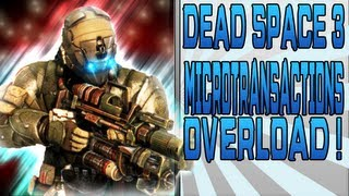 Dead Space 3 (XBOX 360/PS3/PC) : Microtransactions / DLC Overload !