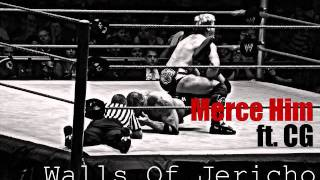 Merce Him ft. CG - Walls Of Jericho - Found Home - Pilot Gang