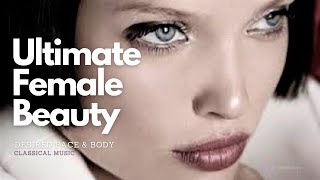 Ultimate Female Beauty Be Extremely Attractive And Confident Classical Music