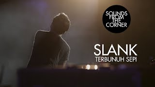 Slank - Terbunuh Sepi | Sounds From The Corner Live #21