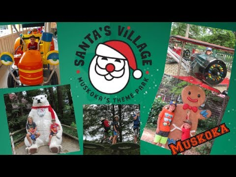 Santa's Village 2019 Muskoka! Check Out All The NEW Rides And Attractions!