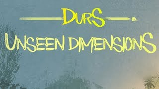 Durs & Unseen Dimensions - Kingdom of Life (Official Audio)