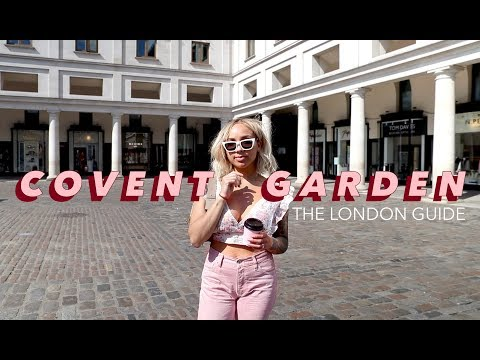 MY FAVOURITE NON-TOURIST SPOTS IN COVENT GARDEN | The London Guide
