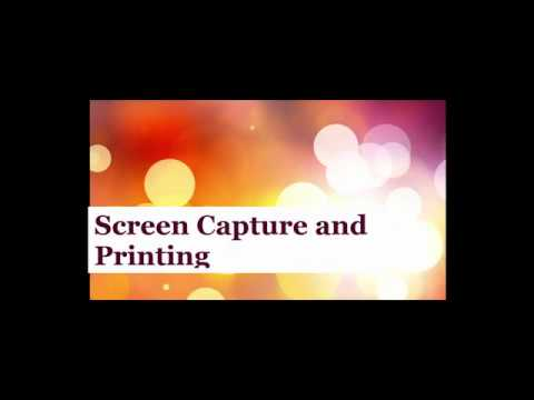 Tech Tip: Screen Capture and Printing