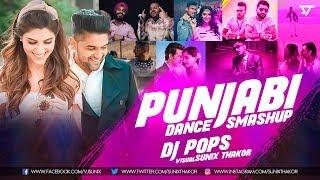 Punjabi Dance Smashup 2018 | Dj Pops | Sunix Thakor