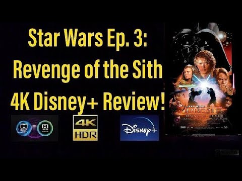 """Download """"Star Wars Episode 3: Revenge of the Sith"""" (2005) 4K Disney+ Review!"""
