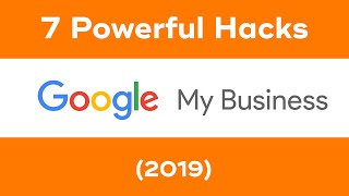 7 Google My Business Optimization Tips To Rank Fast (2019)