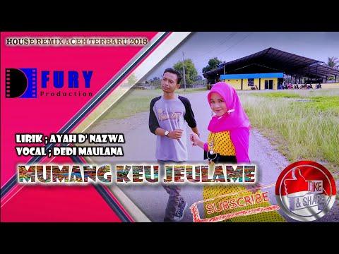House Remix Aceh Terbaru 2018/2019 Mumang Keu Jeulame Full HD VIDEO/AUDIO QUALITY
