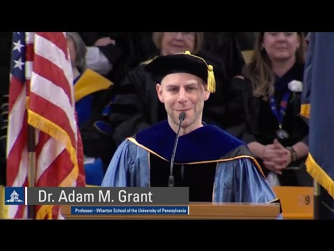 USU 2017 Commencement Speech - Dr. Adam Grant