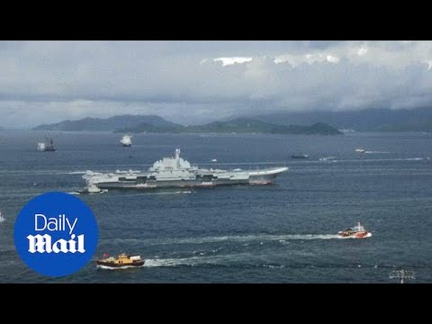 China's new aircraft Liaoning carrier sails into Hong Kong waters - Daily Mail