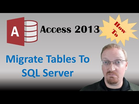 How To Migrate Access Tables To SQL Server Using SQL Server Migration Assistant