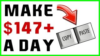 Make $147 PER Day Just Pasting Links! (EVERY STEP REVEALED)