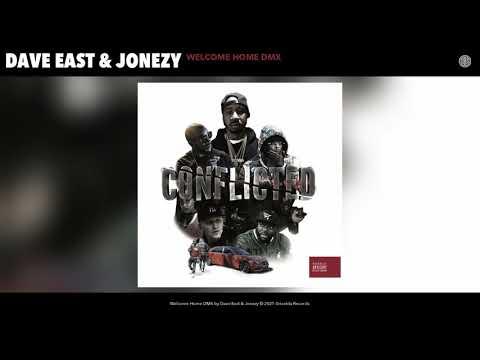 Dave East & Jonezy - Welcome Home DMX (Audio)