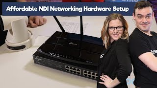 Affordable NDI Networking Equipment Set up