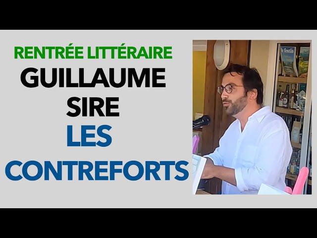 12  Guillaume Sire Les Contreforts - Alice Rentrée Littéraire Cap Ferret