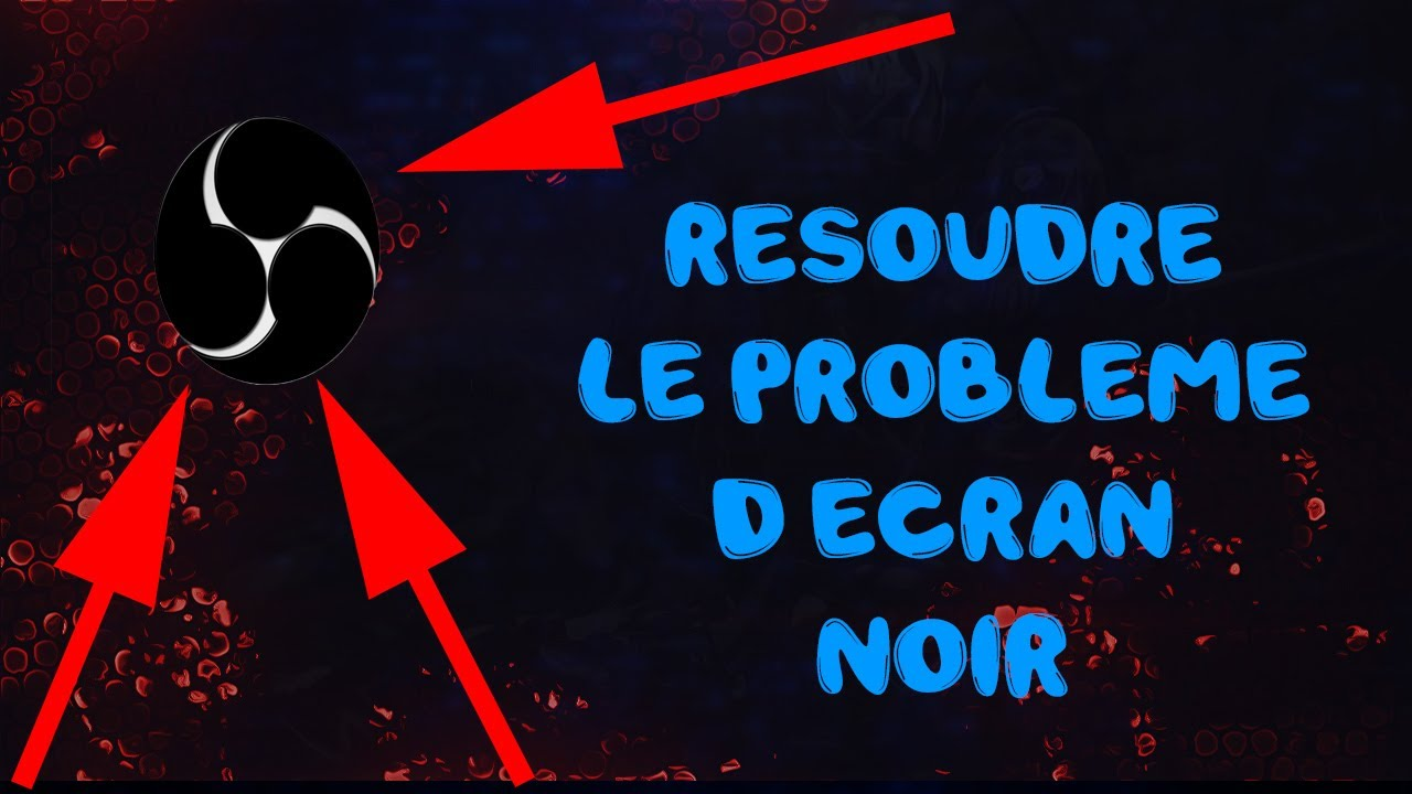 r soudre le probleme d 39 ecran noir sur obs en 2 minutes youtube. Black Bedroom Furniture Sets. Home Design Ideas