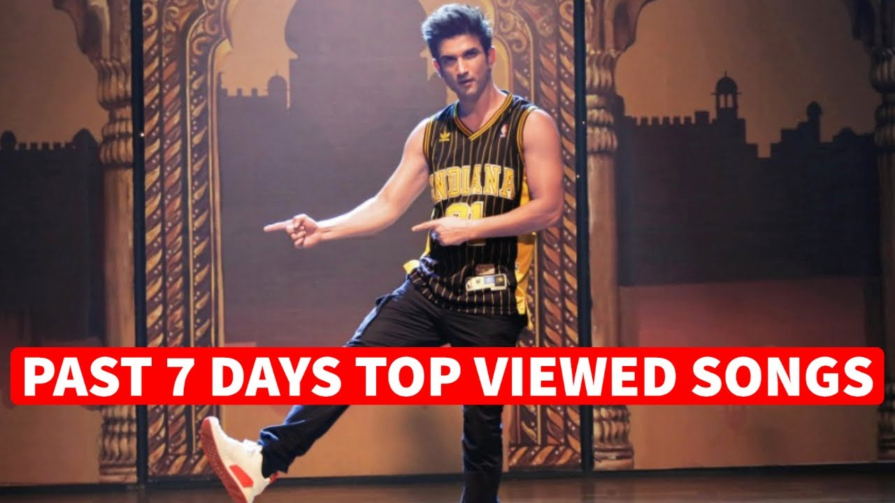 Past 7 Days Most Viewed Indian Songs on Youtube [12 July 2020]