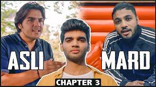 ASLI MARD Chapter 3 Ft. Raftaar & Ashish Chanchlani | Web Series Finale | Salil Jamdar & Co.