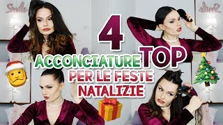 💇🏻‍♀️4 ACCONCIATURE TOP PER LE FESTE✨ | MARYNA