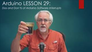 LESSON 29: Dos and Don'ts for Arduino Software Interrupts