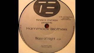 Hammock Brothers - Blaze of Night (Orginal Club Mix)