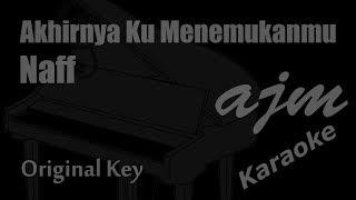 Download lagu Naff Akhirnya Ku Menemukanmu Karaoke Ayjeeme Karaoke MP3