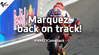 Marquez back on track 6 days after fracturing humerus | #MM93Comeback
