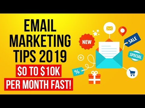 Email Marketing Tips 2019 - Email Marketing For Beginners ($0 to $10k Per Month)