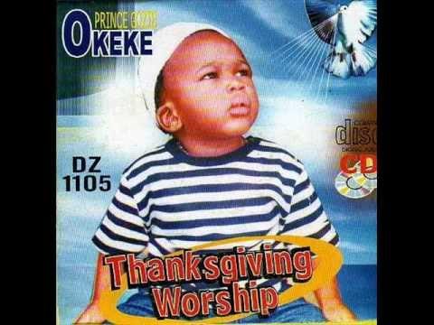 Prince Gozie Okeke Thanksgiving Worship 2of2