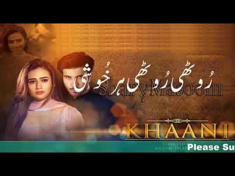 Khani drama ost song WhatsApp status