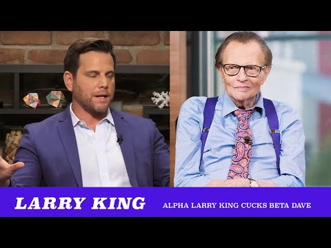 Alpha Larry King Shocks Beta Dave Rubin (TMBS 126)