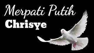 Chrisye - Merpati Putih - Lirik - HD